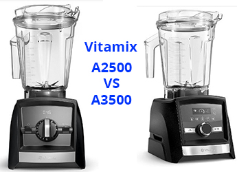 Vitamix A2500 vs A3500