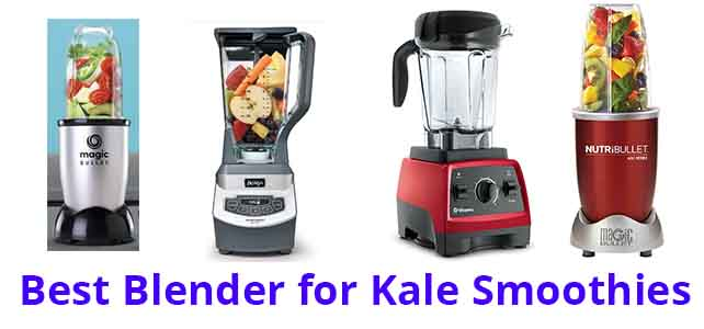 Best Blender for Kale Smoothies