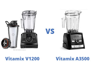 Vitamix V1200 vs A3500