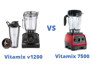 Vitamix v1200 vs 7500